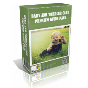 Baby And Toddler Care Premium Guide Pack (Over 25 Products)
