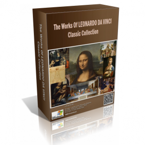 The Works Of Leonardo Da Vinci Classic Collection