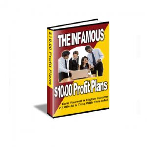 The Infamous $10.00 Profit Plan