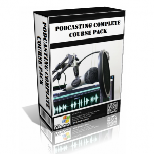 Podcasting Complete Course Pack