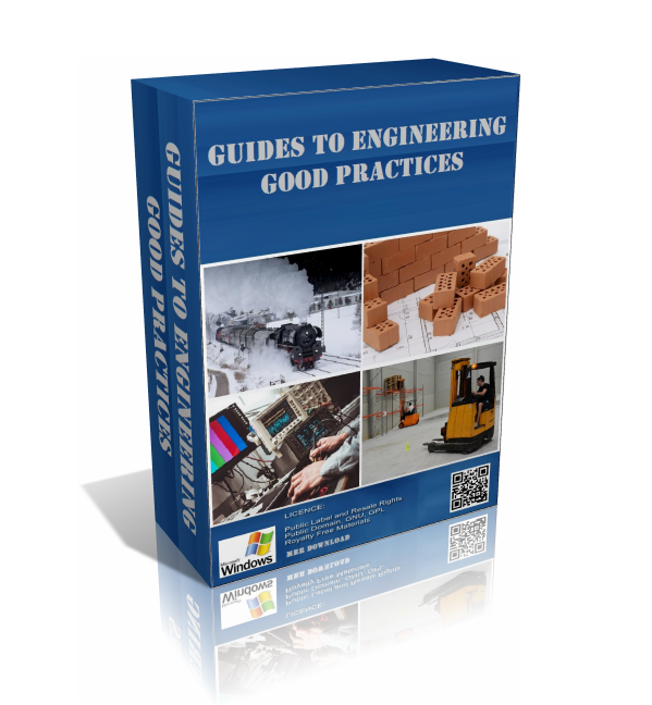 Engineering Guide to Good Practice