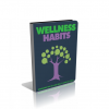Wellness Habits