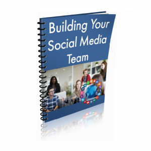 Building Your Social Media Team