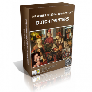 The Works of 15th-16th Century Dutch Painters