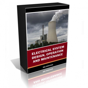 Electrical System Design, Operation And Maintenance Manuals
