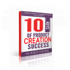 10 Keys Of Product Creation Success