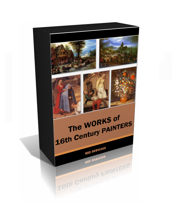 The Works of 16th Century Painters