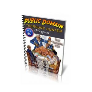 Public Domain Treasure Hunter Magazine Issue 4
