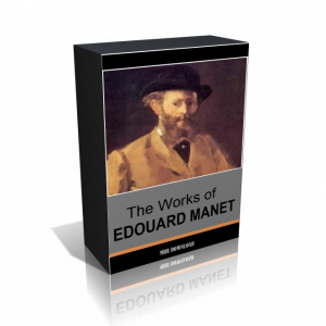 The Works of Edouard Manet Classic Collection