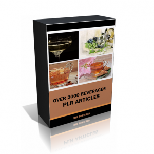 Over 2000 Beverages PLR Articles